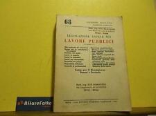 ART L1714 LIBRO LEGISLAZIONE USUALE SUI LAVORI PUBBLICI - 1966