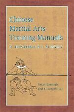 Excellent, Chinese Martial Arts Training Manuals: A Historical Survey, Brian Ken