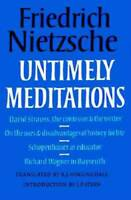 Untimely Meditations (Texts in German Philosophy) - Paperback - GOOD