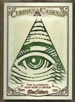 2013 Topps Allen & Ginter Curious Cases THE ILLUMINATI New World Order #CC-NOW