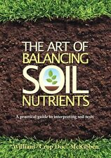 The Art of Balancing Soil Nutrients: A Practical Guide to Interpreting Soil Test