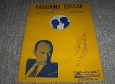 """Vintage Sheet Music""""Vagabond Fiddler""""Stanlry Damerell/Sherman MyersA Gypsy Idyll"""