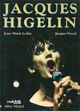 JACQUES HIGELIN Jean-Marie Leduc Jacques Vassal ROCK & FOLK EO 1985 TBE