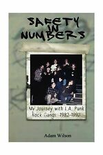 Safety In Numbers: My Journey with L.A. Punk Rock Gangs 1982-1992 Free Shipping