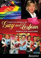 USED (VG) Encyclopedia of Gay and Lesbian Popular Culture by Luca Prono