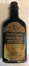 Vintage Dr. Le Gear's Poultry House Insecticide Bottle