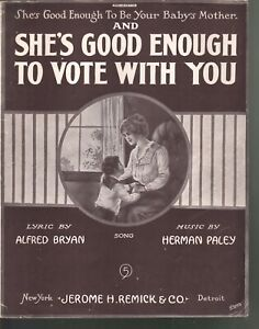 She's Good Enough to Vote With You 1915 Large Format Suffrage Sheet Music