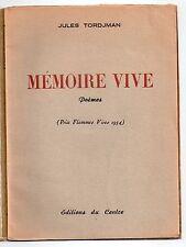 POESIE JULES TORDJMAN MEMOIRE VIVE POEMES 1955 EO AVEC ENVOI A THEOPHILE BRIANT