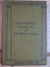 The House Of The Seven Gables Nathaniel Hawthorne 1904 Hardback