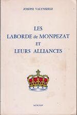 Joseph VALYNSEELE, Les Laborde de Monpezat et leurs alliances (1975).