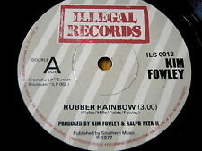 "KIM FOWLEY - RUBBER RAINBOW / IN MY GARAGE    7"" VINYL"