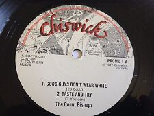 "The Count Bishops - Good Guys Don't Wear White / I Need You Chiswick 7"" 45 RPM"