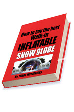 Snow Globe Inflatable Human size How to buy at a reasonable price. eBook.