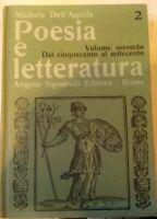 POESIA E LETTERATURA Vol II Dal cinquecento al Settecento Michele Dell Aquila