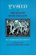 Yvain; Or, the Knight with the Lion (Revised Edition) by Chretien de Troyes/ ...