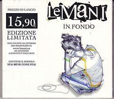 CD ♫ Compact disc «LE MANI ♪ IN FONDO» nuovo sigillato digipack