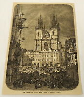 1881 magazine engraving ~ GROSSE RING, Teyn Church ~ PRAGUE, Czech Republic
