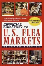 The Official Directory to U.S. Flea Markets Official Guide to Us Flea Markets,