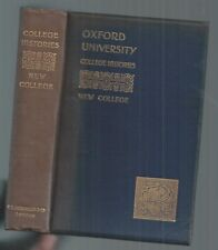 NEW COLLEGE - OXFORD UNIVERSITY COLLEGE HISTORIES - 1901