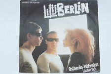 """LILLI BERLIN -Ostberlin-Wahnsinn- 7"""" 45"""