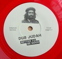 "DUB JUDAH / DENNIS ROOTICAL - Better To Be Good  7"" Red Vinyl - ROOTS REGGAE DUB"