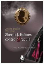 John H. Watson, Sherlock Holmes contro Dracula - Gorgoyle 2008 1° ed