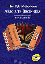 The D/G Melodeon: Absolute Beginners by Dave Mallinson (Paperback, 2002)