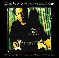 CARL FILIPIAK & THE JIMI JAZZ BAND - I GOT YOUR MANTRA CD - ART OF LIFE RECORDS