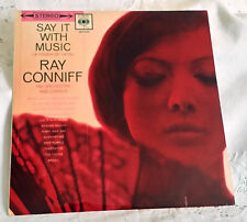 49 - RAY CONNIFF & ORCHESTRA, SAY IT WITH MUSIC (Vinyl LP - MADE IN UK 1960)