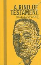 A Kind Of Testament: By Witold Gombrowicz