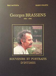 Georges Brassens 1921-1981 : souvenirs et portraits d'intimes