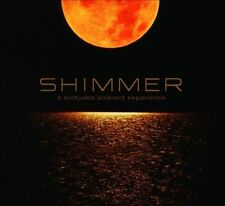 Shimmer: A Solitudes Ambient Experience