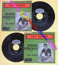 LP 45 7'' PAT BOONE Speedy gonzales The locket 1962 italy LONDON no cd mc dvd