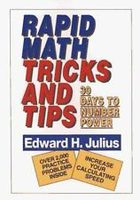 Rapid Math Tricks and Tips : 30 Days to Number Power by Edward H. Julius