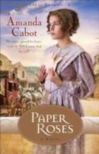 NEW - Paper Roses (Texas Dreams, Book 1) by Cabot, Amanda