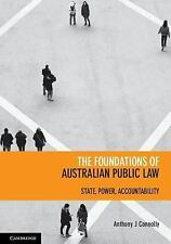 Foundations of Australian Public Law : State/Power/Accountability: By Connoll...
