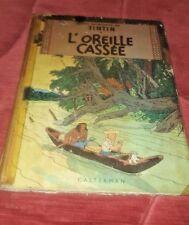 BD TINTIN LES AVENTURES DE TINTIN-Hergé- L'OREILLE CASSEE 1947