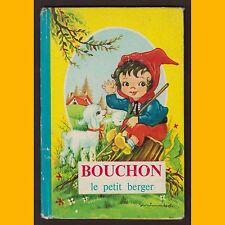BOUCHON LE PETIT BERGER Éditions Albon années 1950-1960