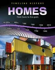 Homes:From Caves to Eco-pods (Timeline History),Raum, Elizabeth,Excellent Book m