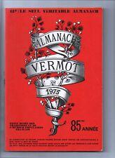 ALMANACH VERMOT 1975 - Bel état, complet 360 pages