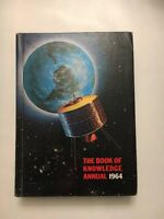 1964 The Book of Knowledge Annual 1963 Stats Grolier - 420 page hardcover Book!!