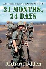 21 Months, 24 Days: By Udden, Richard