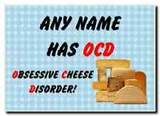 Funny Obsessive Disorder Cheese Blue Personalised Jumbo Magnet