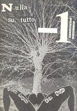 SUGHI Erio, ARGNANI Davide, Nulla su tutto -1. Edizione privata 1978