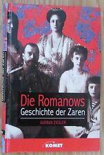 Die Romanows * Geschichte der Zaren * Gudrun Ziegler Komet Verlag 1995