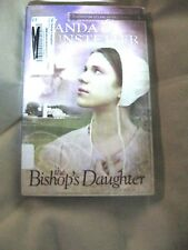 The Bishop's Daughter 3 by Wanda E. Brunstetter (2006, Paperback)