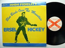 ERSELL HICKEY Blue birds over the mountain LP Rock N Roll ROCKABILLY