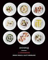 Koreatown : A Cookbook, Hardcover by Hong, Deuki; Rodbard, Matt; Horine, Sam ...