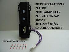 KIT REPARATION CONNECTEUR/PLATINE PORTE AMPOULES PEUGEOT 307 BREAK GAUCHE DROITE
