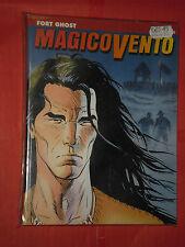 MAGICO VENTO - N°1-A- fort ghost- DI:MANFREDI-  edizione SERGIO BONELLI